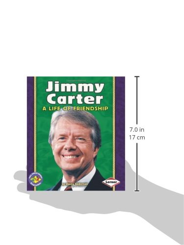 Jimmy Carter: A Life of Friendship (Pull Ahead Books-Biographies)