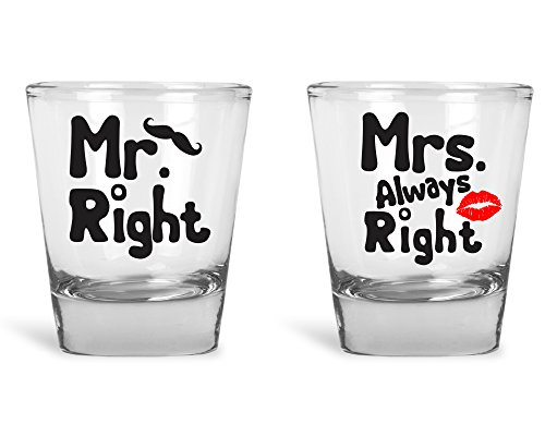 Mr. Right and Mrs. Always Right Shot Glass Set of 2 - Husband and Wife Wedding Couples Drinking Clear Shot Glass Set - Gift Shot Glasses for Couples, Bride and Groom, Boyfriend and Girlfriend by Tee-O-Rama