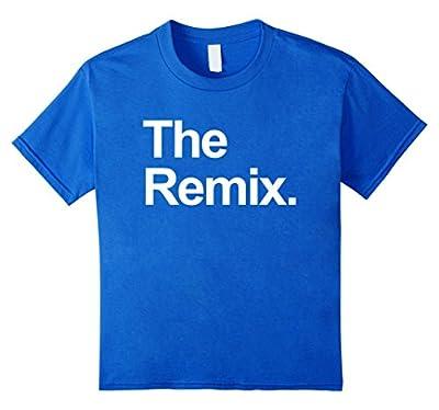 unisex-child The Original - The Remix Funny Matching Birthday Shirts