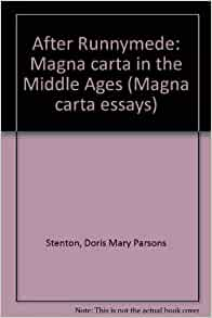 essays on magna carta An essay or paper on magna carta- limiting the power of king the magna carta can be defined as the document that was signed by the king john of england in the year.