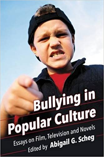 com bullying in popular culture essays on film  bullying in popular culture essays on film television and novels