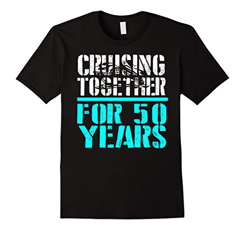 Mens Cruising Together For 50 Years Anniversary Gift T-Shirts Large Black