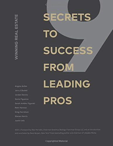 Winning Real Estate: 9 Secrets to Success from Leading Pros