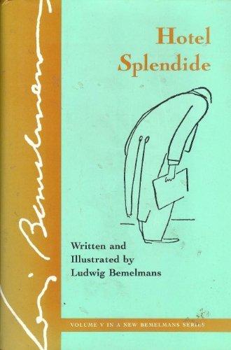 Hotel Splendide, Vol. 5 by Ludwig Bemelmans