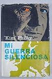 img - for Mi guerra silenciosa book / textbook / text book