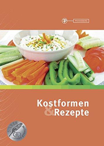 Kostformen & Rezepte: Diätetik: verstehen Ernährung: beraten