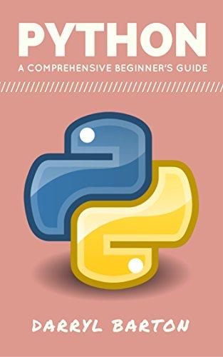 [B.O.O.K] Python : A Comprehensive Beginners Guide - From A To Z Simple Steps EPUB