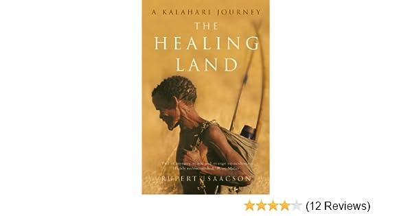 the healing l and a kalahari journey isaacson rupert