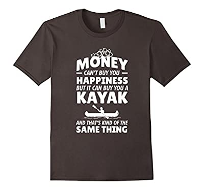 Kayaking Shirt | Funny Kayak Shirt For Women and Men