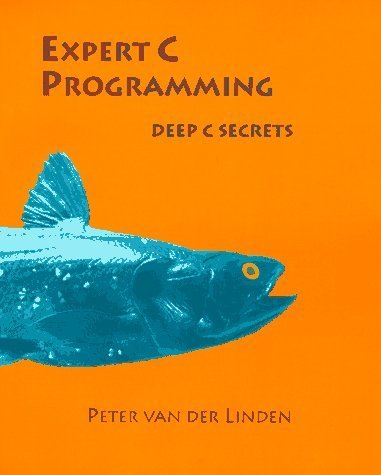 Expert C Programming 1st Edition by Linden, Peter van der published by Prentice Hall Paperback by Prentice Hall