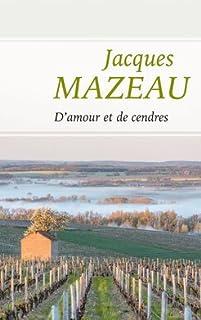 D'amour et de cendres 02, Mazeau, Jacques