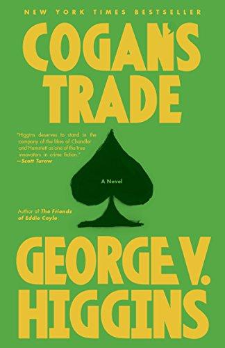 Cogan'S Trade by George Higgins