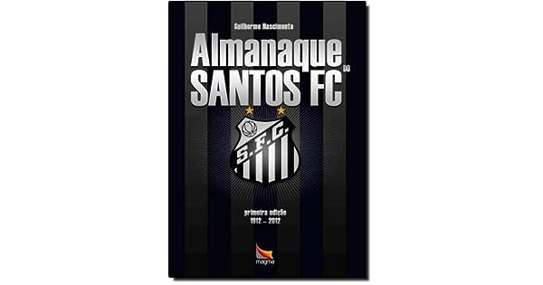 Almanaque Do Santos Futebol Club - 9788598230344 - Livros na Amazon Brasil 03e9010d79e51