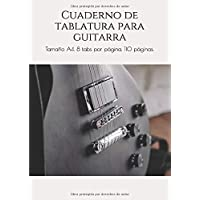 Cuaderno de tablatura para guitarra: Tamaño A4. 8