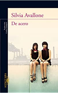 De acero (Spanish Edition)