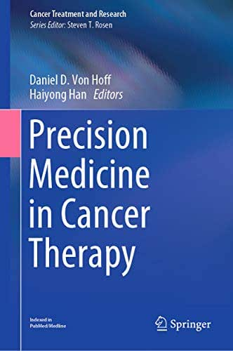 Precision Medicine in Cancer Therapy (Cancer Treatment and Research Book 178)