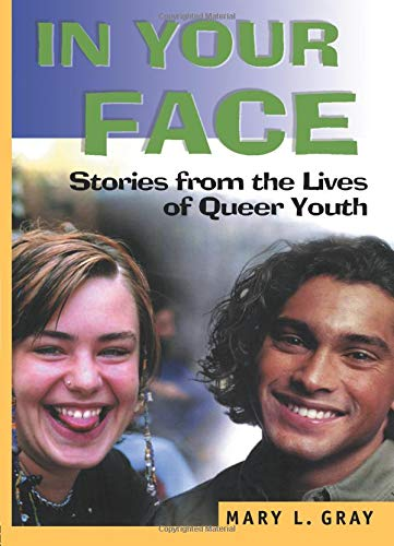 In Your Face (Haworth Gay & Lesbian Studies)