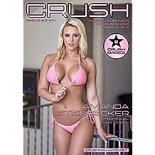 Crush Magazine – November 2018 – Part 2 – Amanda Steinbecker - Kindle Edition