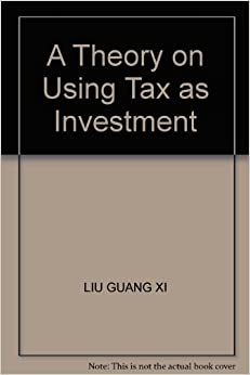 A Theory on Using Tax as Investment