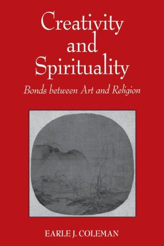 Creativity and Spirituality: Bonds between Art and Religion