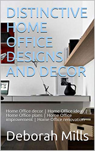 DISTINCTIVE HOME OFFICE DESIGNS AND DECOR: Home Office decor | Home Office ideas | Home Office plans | Home Office improvement | Home Office renovation (Home Decor)