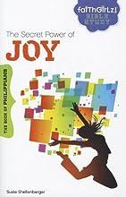 The Secret Power of Joy: The Book of Philippians (Faithgirlz! Bible Study)