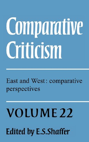 Comparative Criticism: Volume 22, East and West: Comparative Perspectives
