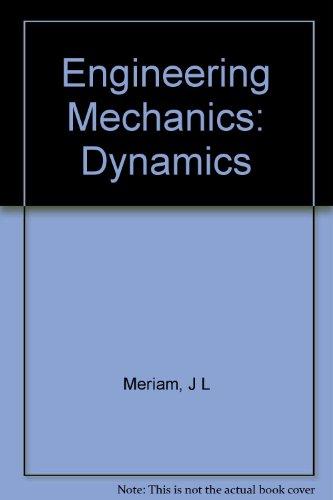 (WCS)Engineering Mechanics-Dynamics, Sixth Edition for Arizona State Universtiy