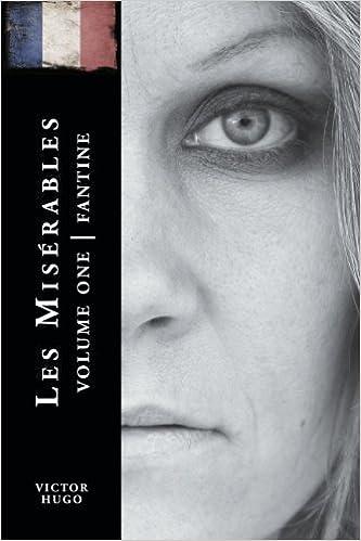 Les Miserables Volume One: Fantine by Victor Hugo (2009-11-01)
