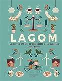 LAGOM: Le nouvel art de la simplicité à la suédoise