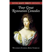 Four Great Restoration Comedies (Dover Thrift Editions)