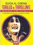 Guida al cinema giallo e thriller. Made in Italy