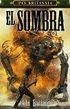 [El Sombra] [by: Al Ewing]