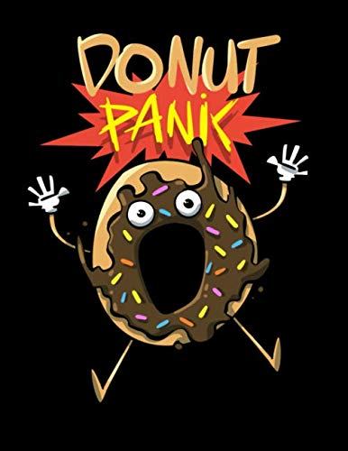 Donut Coloring Page (Donut Panic: Doughnut Lover Sketch Book Notebook and Blank Paper for Drawing, Painting Creative Doodling or Sketching 8.5 x 11 inch 120)
