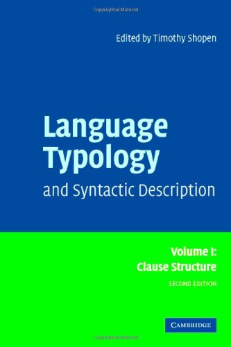Language Typology and Syntactic Description: Volume 1, Clause Structure