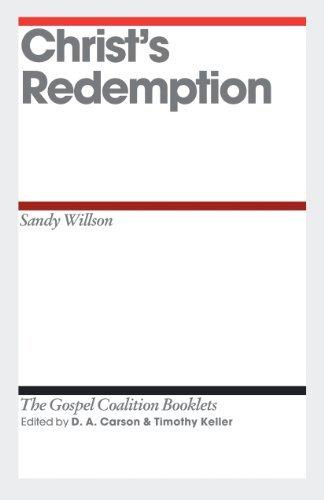 Christ's Redemption (Gospel Coalition Booklets) by Sandy Wilson (2011-08-02)