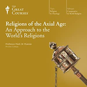 Religions of the Axial Age: An Approach to the World's Religions Vortrag