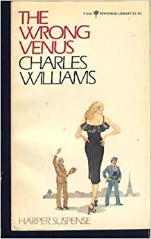 The wrong Venus (Perennial library) by Charles Williams (1983-08-01)