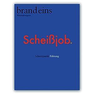 brand eins audio: Führen Hörbuch