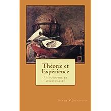 Theorie et experience: Philosophie et spiritualite