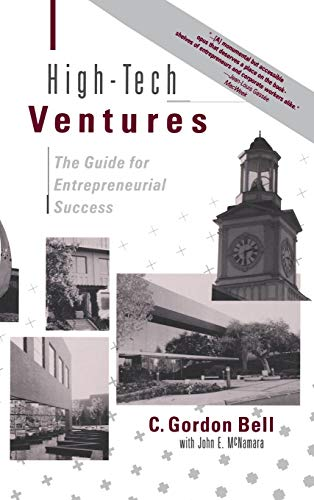 High-tech Ventures: The Guide For Entrepreneurial Success ()
