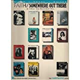 img - for Faith/ Somewhere Out There & Other Top Recorded Hits. (The Chartbuster Series). Piano, Vocal, Guitar. book / textbook / text book