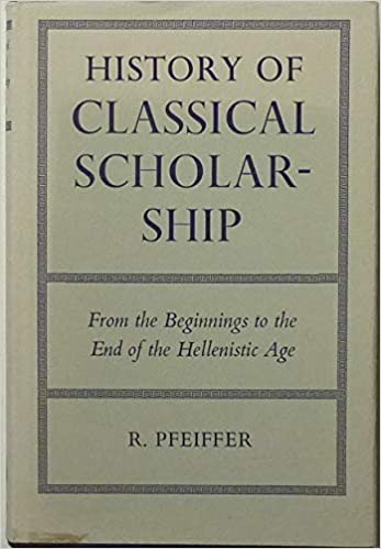 Image result for pfeiffer history of classical scholarship