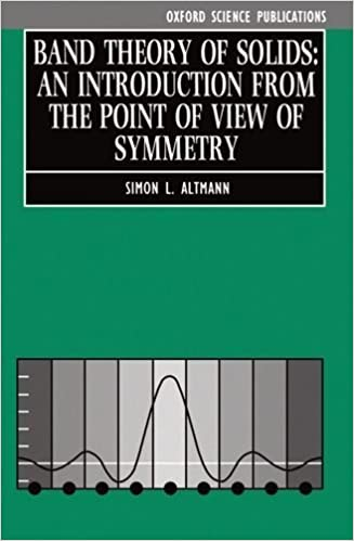 Book Band Theory of Solids: An Introduction from the Point of View of Symmetry by Altmann, Simon L. (1994)