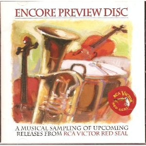 - Encore Preview Disc / RCA Victor Red Seal
