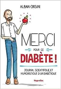 Merci Pour Ce Diabete Journal Scientifique Et Humoristique D Un