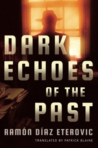 Image of Dark Echoes of the Past (Private Investigator Heredia)
