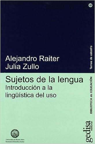 Sujetos de la lengua (Biblioteca Educacion): Amazon.es: Alejandro Raiter: Libros