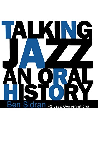 Talking Jazz: An Oral History by Ben Sidran (22-Mar-1995) Paperback