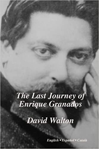 The Last Journey of Enrique Granados